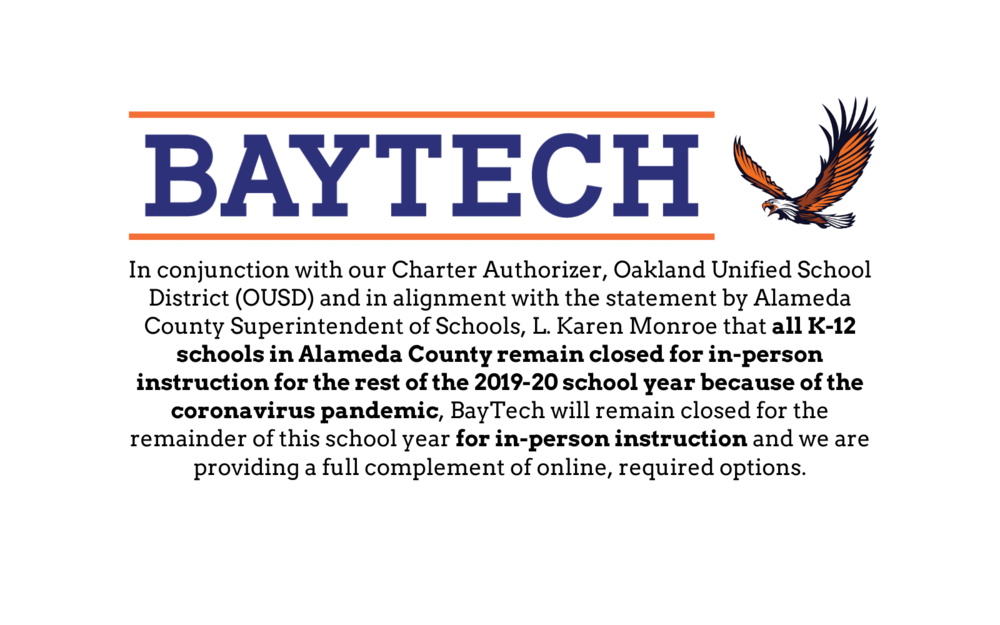BayTech moves to distance learning for the remainder of the 2019-20 school year.