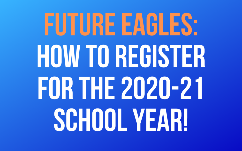 How to Register for the 2020-21 School Year