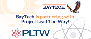 Project Lead The Way Comes to BayTech
