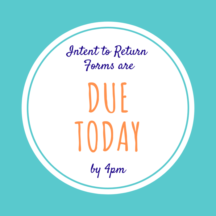 intent to return due today
